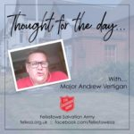 Thought for the Day with Major Andrew Vertigan