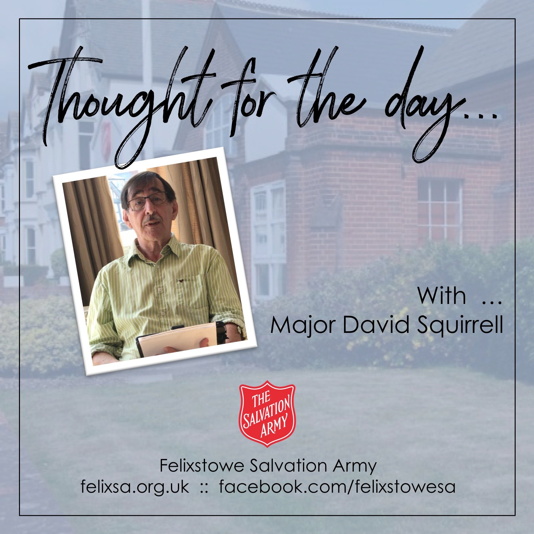 Thought for the Day with Major David Squirrell