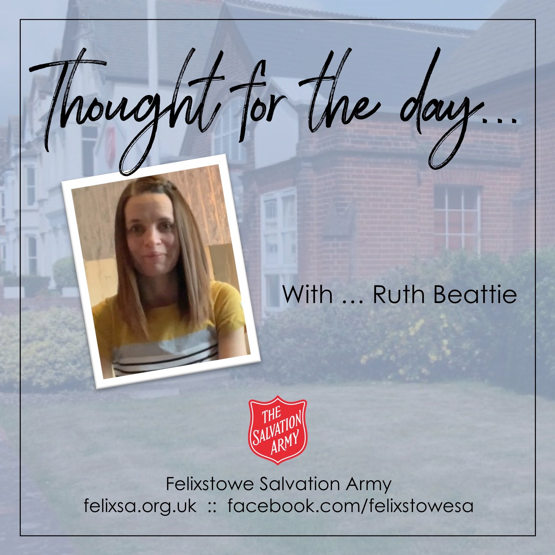 Thought for the Day with Ruth Beattie (Divisional Youth Specialist)