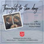 Thought for the Day with Majors Val & Peter Mylechreest